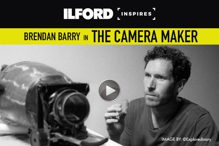 ILFORD Inspires Brendan Barry The Camaera Maker